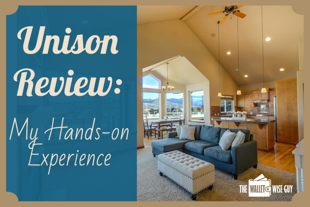Unison HomeOwner Review My Hands on Experience