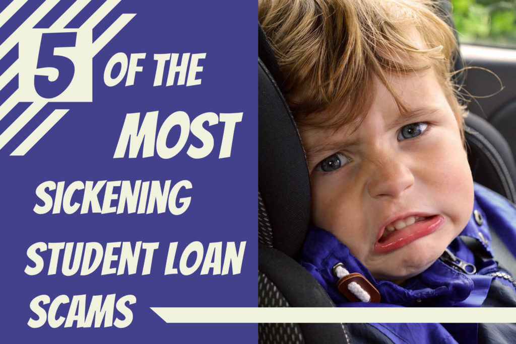 The most sickening student loan scams